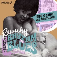 Raunchy Rhythm'n'blues Series. Vol. 2 — сборник