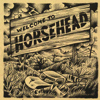 Welcome To... — Horsehead