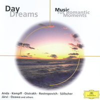 Daydreams - Music for Romantic Moments — Мстислав Ростропович, Вильгельм Кемпф, Давид Ойстрах, Geza Anda, Narciso Yepes, Eugene Goossens