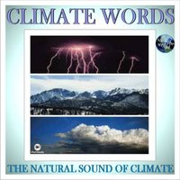 The Natural Sound Of Climate — Climate Words