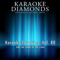 Karaoke Diamonds: Karaoke Favorites, Vol. 80 — Karaoke Diamonds