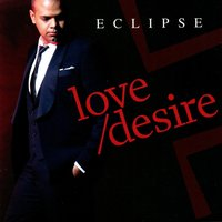 Love/Desire — Eclipse