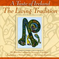 A Taste Of Ireland - The Living Tradition — сборник