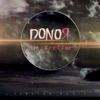 One Lifetime — Donor
