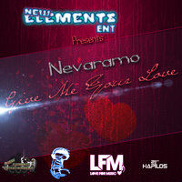 Give Me Your Love - Single — Nevaramo