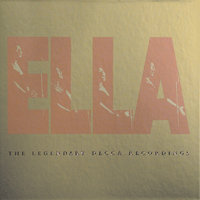Ella: The Legendary Decca Recordings — Ella Fitzgerald