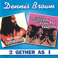 2 Gether As 1 — Dennis Brown