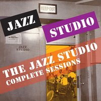 The Jazz Studio Complete Sessions — John Graas