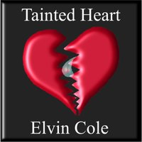 Tainted Heart — Elvin Cole