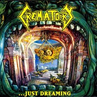 ...Just Dreaming — Crematory