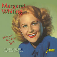 There Goes That Song Again - The Songbook and the Legacy — Margaret Whiting