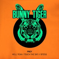 Hell Yeah / Touch The Sky — Frey