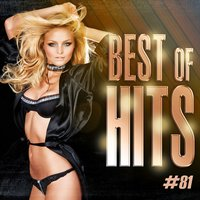 Best Of Hits Vol. 81 — Best Of Hits
