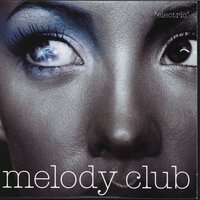 Electric — Melody Club