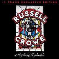 My Hand, My Heart — Russell Crowe & The Ordinary Fear of God