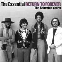The Essential Return To Forever — Return To Forever