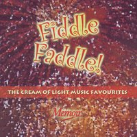 The Cream Of Light Music Favourites — Various Artists - Memoir Records