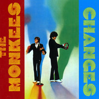 Changes — The Monkees