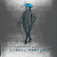 Distinguished Gentleman — Lionel Hampton & His Orchestra