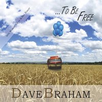 To Be Free — Dave Braham