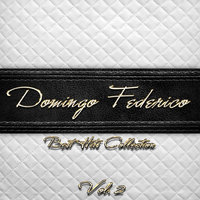 Best Hits Collection of Domingo Federico, Vol. 2 — Domingo Federico