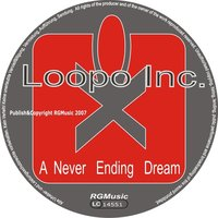 A Never Ending Dream – EP — Loopo Inc., Loopo Inc