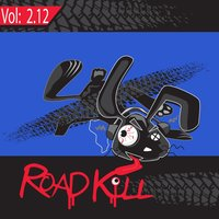 Roadkill Remix, Volume 2.12 — сборник