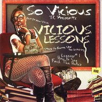 Vicious Lessons — So Vicious