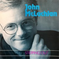 Stepping Out — John McLachlan
