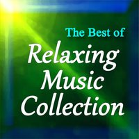 The Best of Relaxing Music Collection — сборник