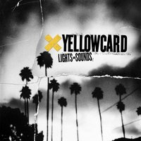 Lights And Sounds — Yellowcard