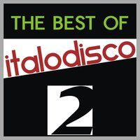 The Best of Italo Disco, Vol. 2 — сборник