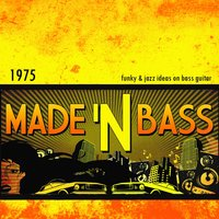 1975 — Made in Bass