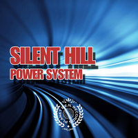 Power System — Silent Hill
