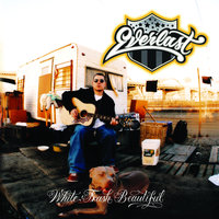 White Trash Beautiful — Everlast