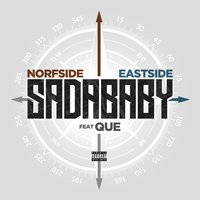 Norfside Eastside — Que, SadaBaby