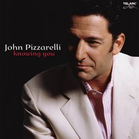 Knowing You — John Pizzarelli