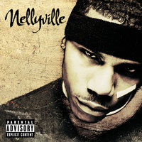 Nellyville — Nelly