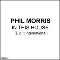 In This House — Phil Morris