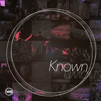 Known — weWorship