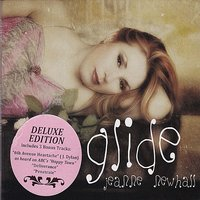 Glide Deluxe Edition — Jakob Dylan, Jeanne Newhall
