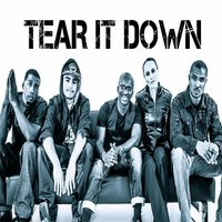 Tear It Down — Denzil, Mike Rhodes, John Jay Anthony Carson, Sekou Browne, Anna Swanson