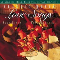Classic Movie Love Songs Vol. 2 — Stan Whitmire