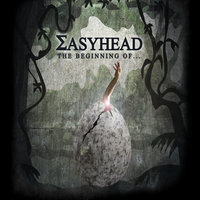 The Beginning Of... — Easyhead