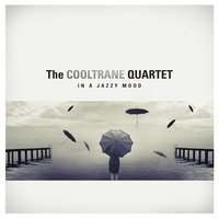 In a Jazzy Mood — The Cooltrane Quartet