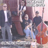 Boxcar Tourists — Back Alley Blues Band