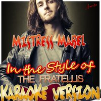 Mistress Mabel (In the Style of the Fratellis) — Ameritz - Karaoke