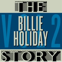 The Billie Holiday Story, Vol. 2 — Billie Holiday