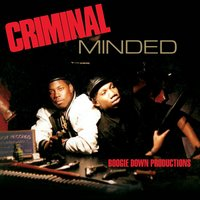 Criminal Minded — Boogie Down Productions