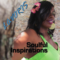 Soulful Inspirations — Lavoris
